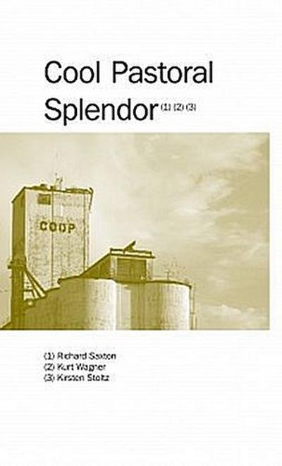 Cool Pastoral Splendor (Center pivot, Band 1) - Jap Sam - Taschenbuch, Englisch, Richard Saxton, Kurt Wagner, ,