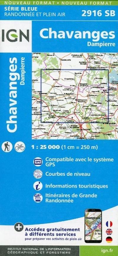 Chavanges Dampierre 1 : 25 000 Carte Topographique Serie Bleue Itineraires de Randonnee