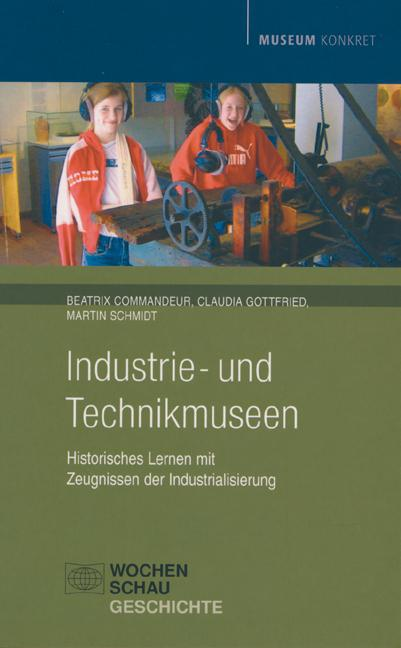 Industrie- und Technikmuseen Beatrix Commandeur