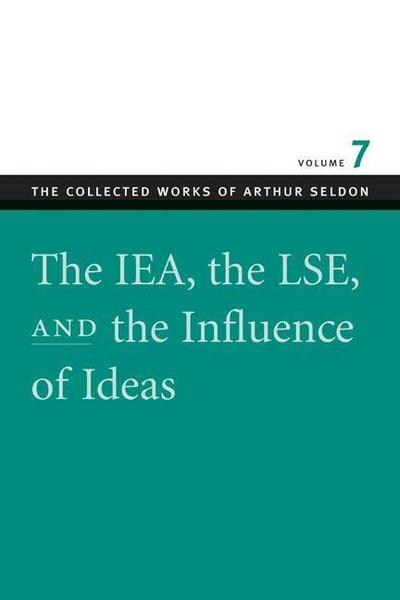 The IEA, the LSE & the Influence of Ideas