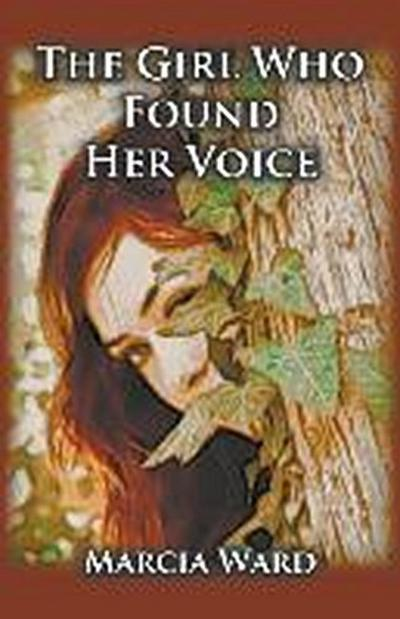 The Girl Who Found Her Voice