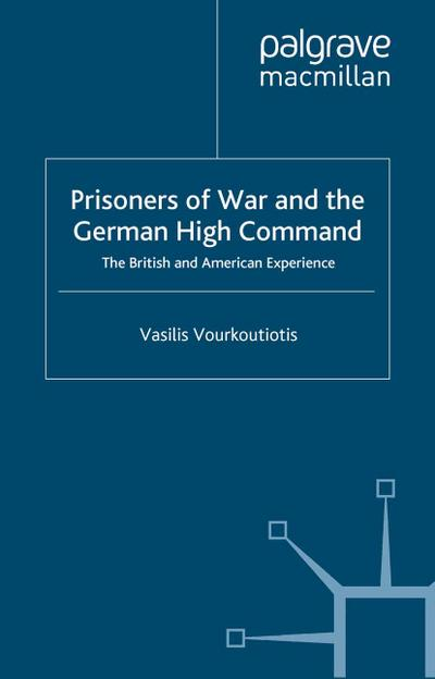 Prisoners of War and German High Command