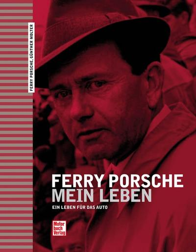 Ferry Porsche - Mein Leben