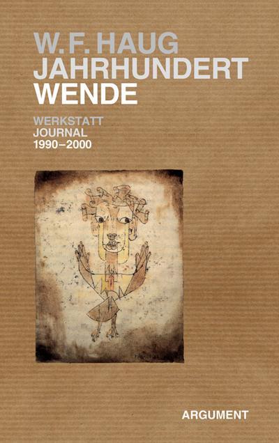 Jahrhundertwende; Werkstatt-Journal 1990 bis 2000; Deutsch