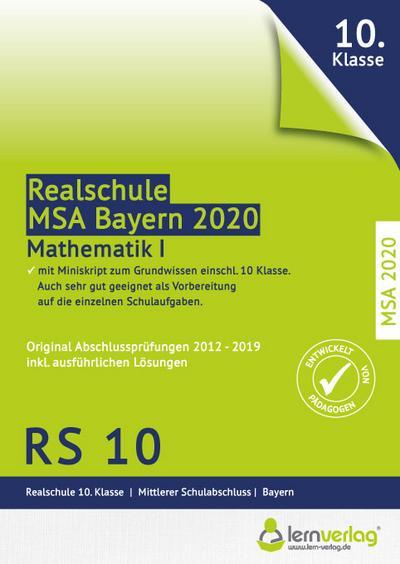 Original Abschlussprüfungen Mathematik I Realschule Bayern 2020