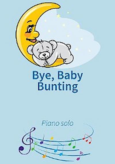 Bye, Baby Bunting