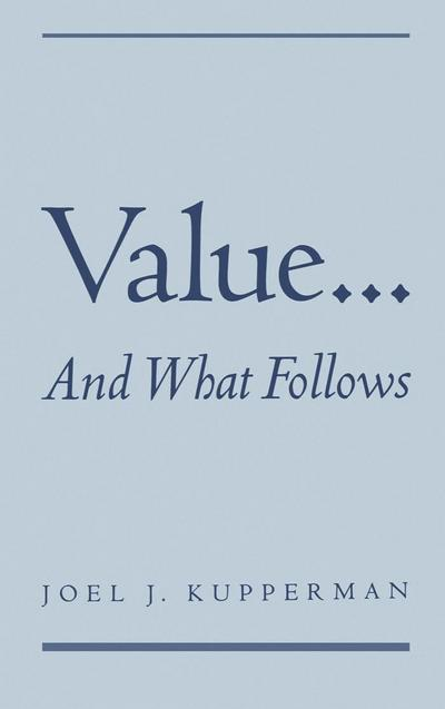 Value... and What Follows