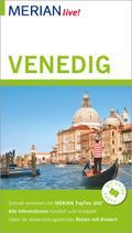 MERIAN live! Reiseführer Venedig; Mit Extra-Karte zum Herausnehmen; MERIAN live; Deutsch