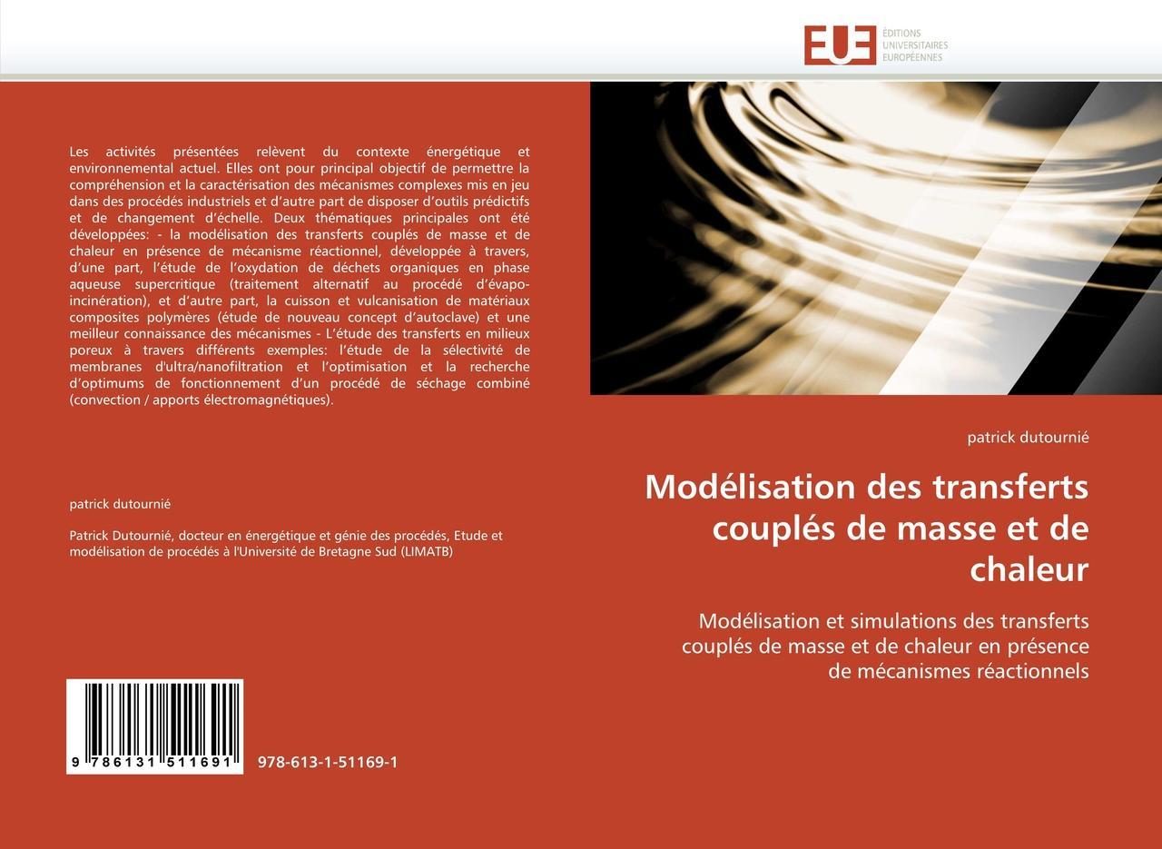 Modélisation des transferts couplés de masse et de chaleur | ... 9786131511691
