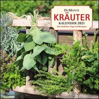 DuMonts Kräuter-Kalender 2021 - Broschürenkalender - mit Texten und Rezepten