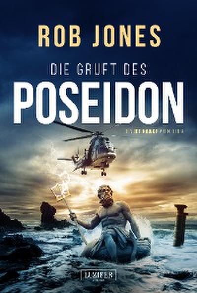 DIE GRUFT DES POSEIDON (Joe Hawke 1)