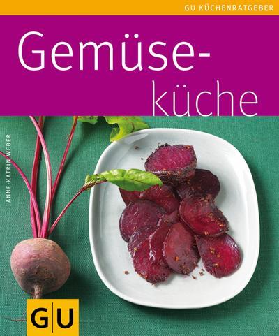 Gemüseküche   ; GU Kochen & Verwöhnen Küchen-Ratgeber; Deutsch; , 65 farb. Fotos -