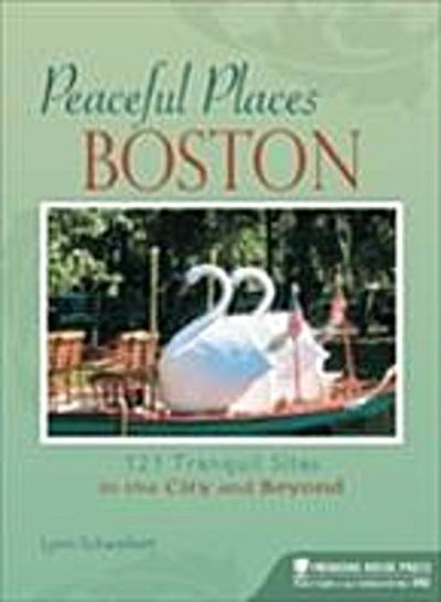 Peaceful Places: Boston