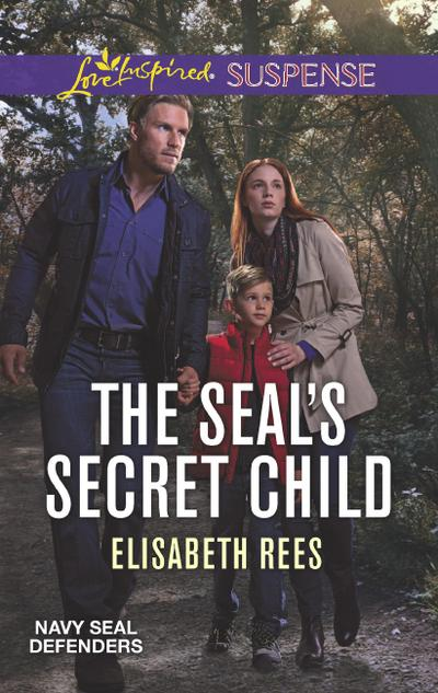 The Seal's Secret Child (Mills & Boon Love Inspired Suspense) (Navy SEAL Defenders, Book 5)