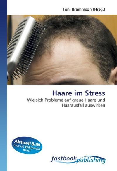 Haare im Stress