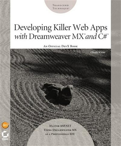 Developing Killer Web Apps with Dreamweaver MX and C#