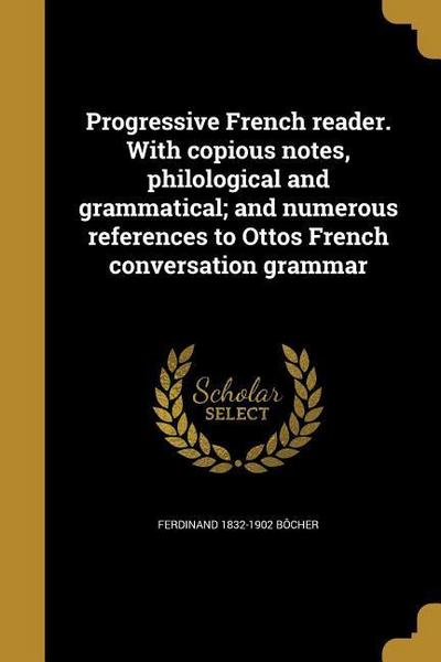 FRE-PROGRESSIVE FRENCH READER