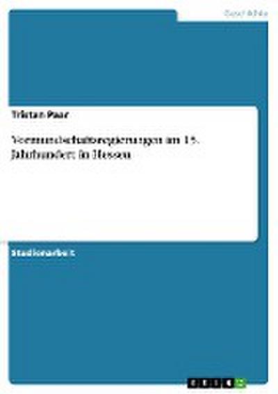 Vormundschaftsregierungen im 15. Jahrhundert in Hessen