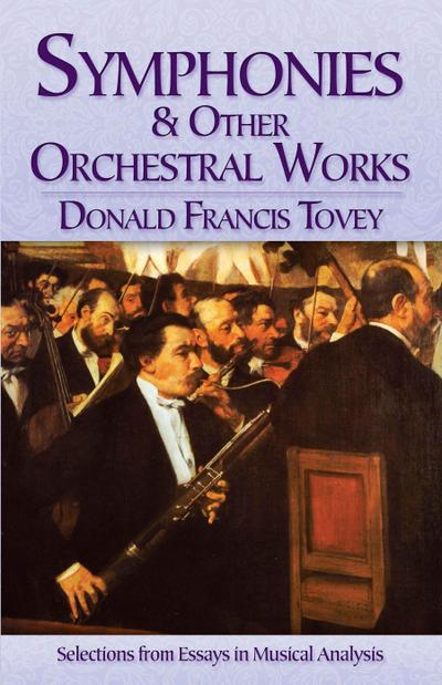 Symphonies and Other Orchestral Works