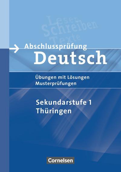 Abschlussprüfung Deutsch - Sekundarstufe I - Thüringen