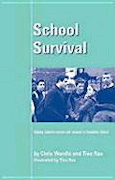 School Survival: Helping Students Survive and Succeed in Secondary School