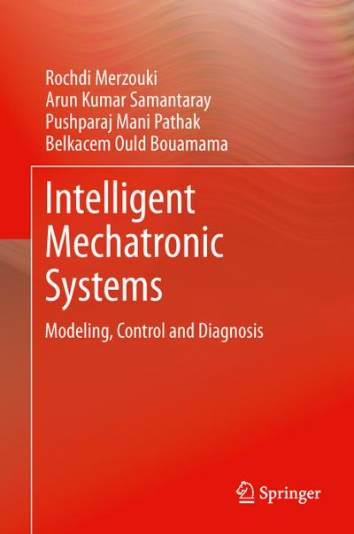 Intelligent Mechatronic Systems