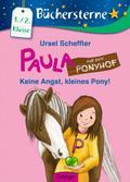 Paula auf dem Ponyhof. Keine Angst, kleines P ...