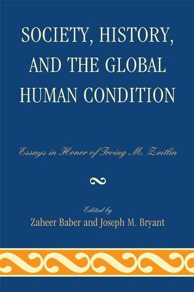 Society, History, and the Global Human Condition