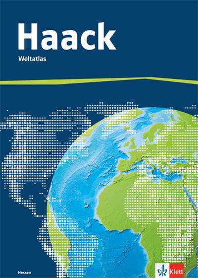 Der Haack Weltatlas - Ausgabe Hessen