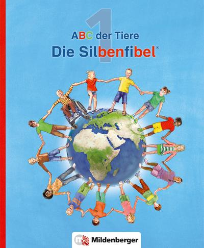 ABC der Tiere 1 - Silbenfibel®. Neubearbeitung
