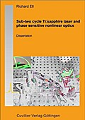 Sub-Two Cycle TI: Sapphire Laser and Phase Sensitive Nonlinear Optics