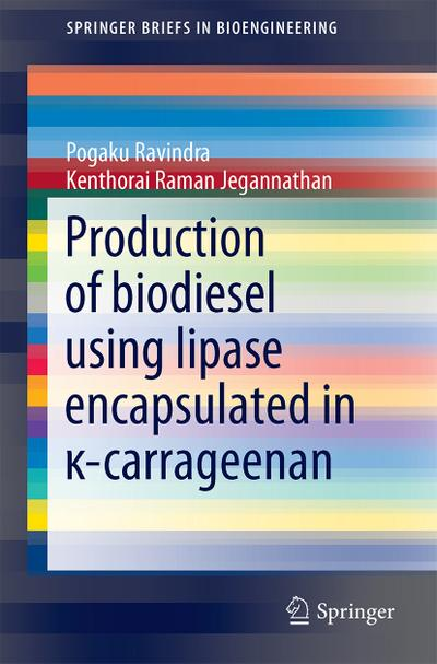 Production of biodiesel using lipase encapsulated in ¿-carrageenan