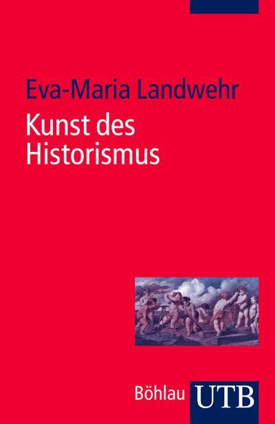 Kunst des Historismus