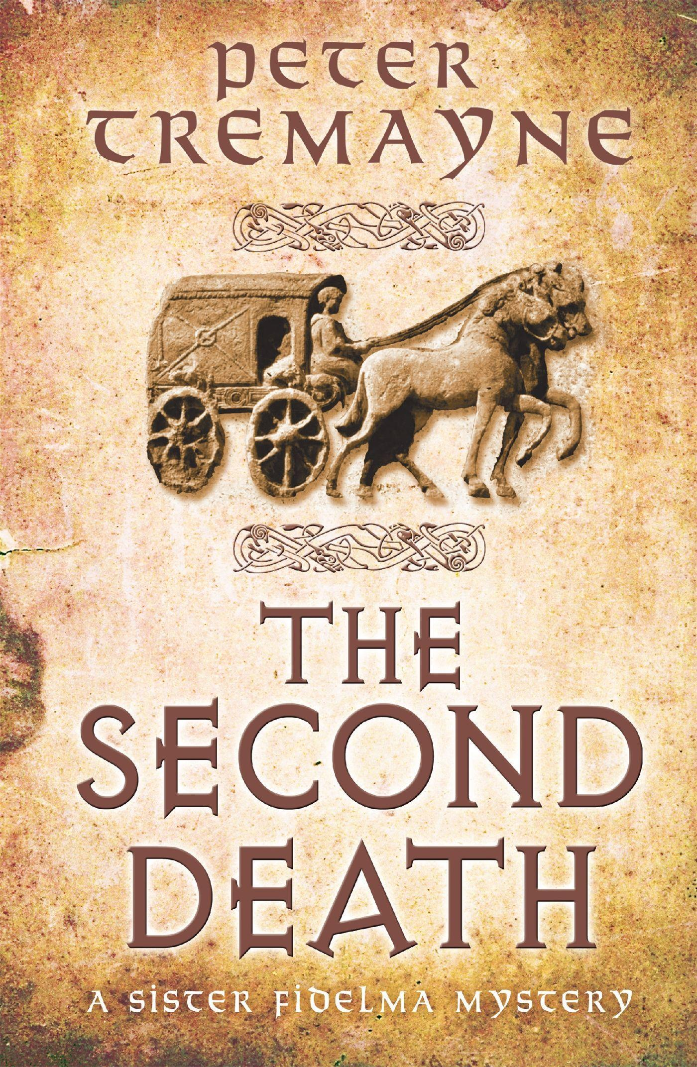 The Second Death, Peter Tremayne
