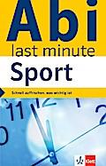 Klett Abi last minute Sport: Schnell auffrischen, was wichtig ist