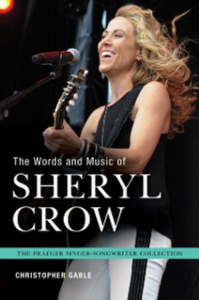 Words and Music of Sheryl Crow