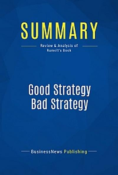 Summary: Good Strategy Bad Strategy