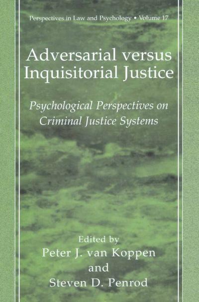 Adversarial versus Inquisitorial Justice