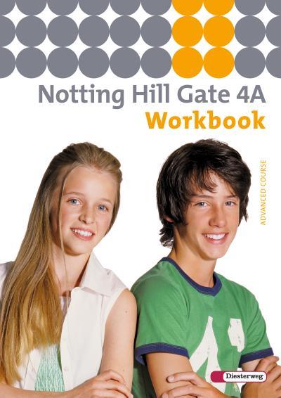 Notting Hill Gate - Ausgabe 2007: Workbook 4A