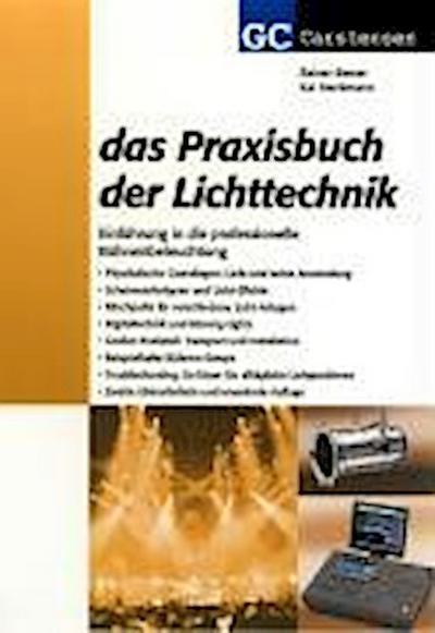 Das Praxisbuch der Lichttechnik