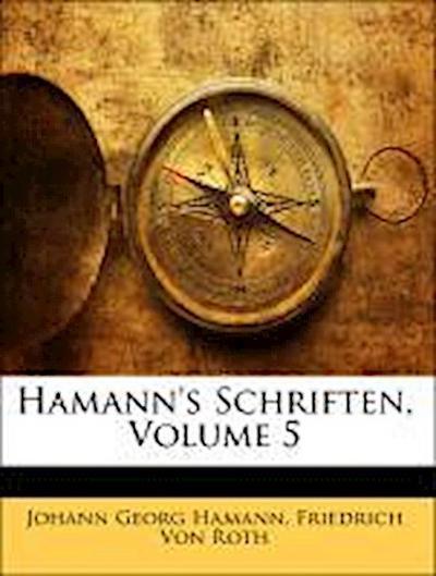 Hamann's Schriften. Fünfter Theil
