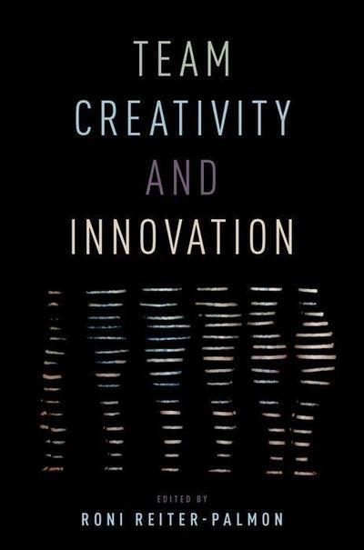 Team Creativity and Innovation