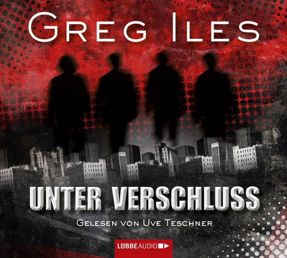 Unter Verschluss Greg Iles