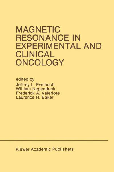 Magnetic Resonance in Experimental and Clinical Oncology