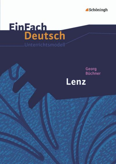 Lenz. EinFach Deutsch Unterrichtsmodelle