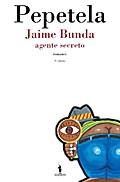 Jaime Bunda - Agente Secreto - Artur Pestana