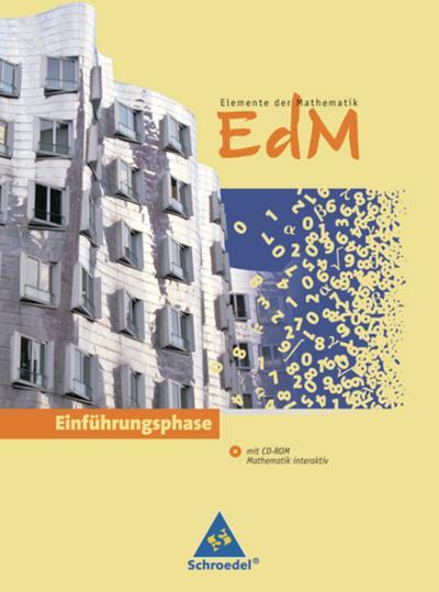 Elemente der Mathematik 10. Einführungsphase. Schülerband mit CD-ROM. Nordrhein-Westfalen