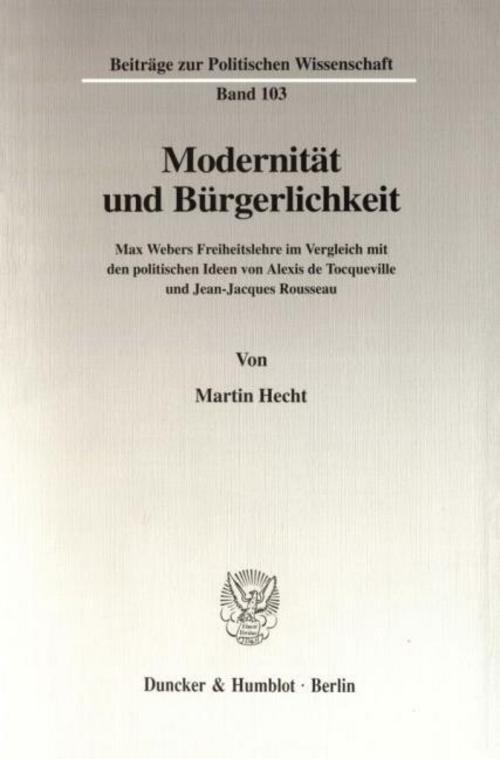 Modernität und Bürgerlichkeit. Martin Hecht
