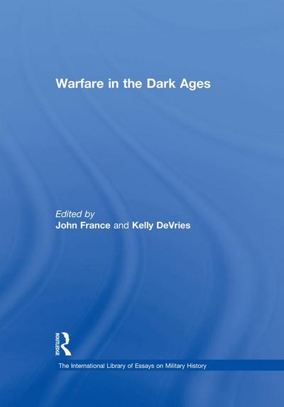 Warfare in the Dark Ages