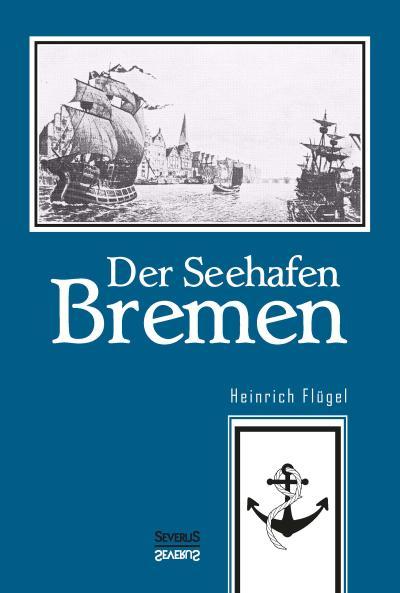 Der Seehafen Bremen